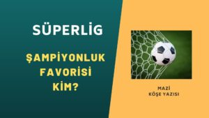Superlig şampiyon favori Galatasaray